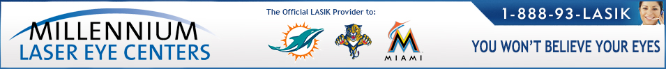 Millennium Laser Eye Centers - Lasik Center for Miami, Fort Lauderdale and Palm Beach